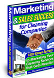 Marketing and Sales Success for Cleaning Companies